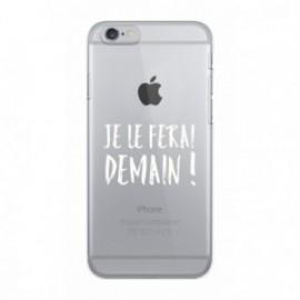 Coque iPhone 6/6S  Wording Je le ferai demain