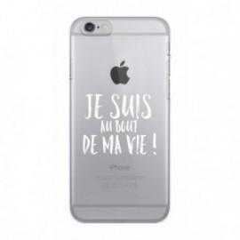 Coque iPhone 6/6S  Wording Au bout de ma vie