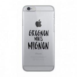 Coque iPhone 6/6S  Wording Grognon mais mignon